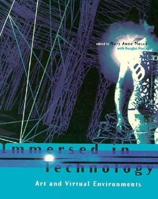 Image for Immersed in Technology: Art and Virtual Environments
