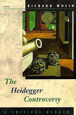 The Heidegger Controversy: A Critical Reader
