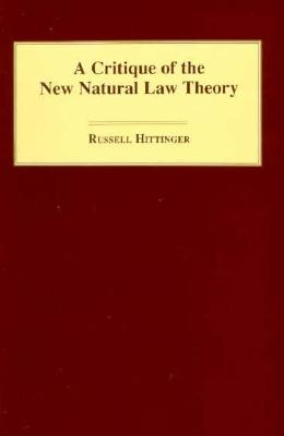 Image for A Critique of the New Natural Law Theory