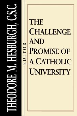 Image for Challenge and Promise of a Catholic University