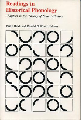 Image for Readings in Historical Phonology: Chapters in the Theory of Sound Change