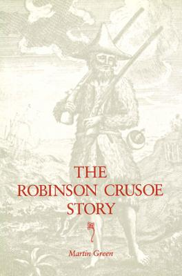 The Robinson Crusoe Story, Green, Martin