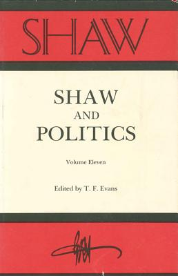 Image for SHAW: The Annual of Bernard Shaw Studies, Vol. 11: Shaw and Politics
