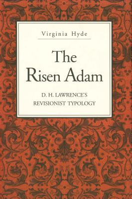 Image for The Risen Adam: D. H. Lawrence's Revisionist Typology