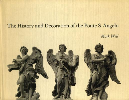 Image for The History and Decoration of the Ponte S. Angelo