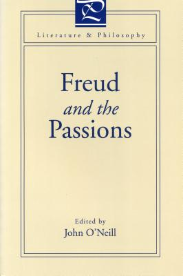 Image for Freud and the Passions (Literature and Philosophy)