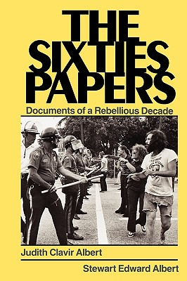 Image for SIXTIES PAPERS: DOCUMENTS OF A REBELLIOUS DECADE