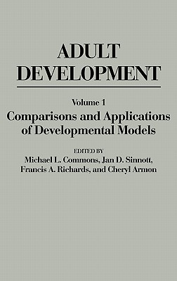 Adult Development: Volume I: Comparisons and Applications of Developmental Models