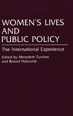 Image for Women's Lives and Public Policy: The International Experience