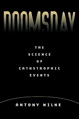 Image for Doomsday: The Science of Catastrophe Events
