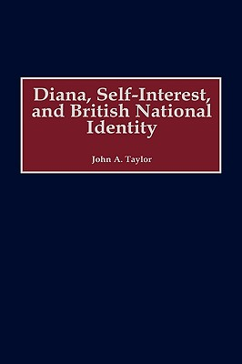 Image for Diana, Self-Interest, and British National Identity