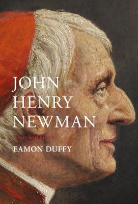 Image for John Henry Newman: A Very Brief History