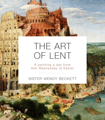 Image for The Art of Lent: A Painting a Day from Ash Wednesday to Easter