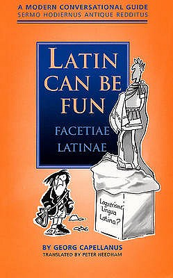 Image for Latin Can be Fun A Modern Conversational Guide