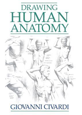 Drawing Human Anatomy, Civardi, Giovanni