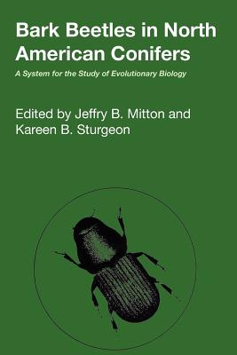 Image for Bark Beetles in North American Conifers: A System for the Study of Evolutionary Biology (Texas Linguistics Series)