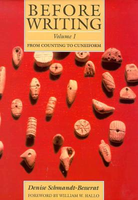 Image for Before Writing: Volume 1: From Counting to Cuneiform