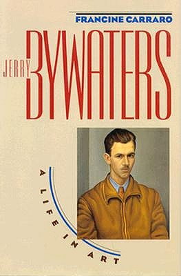 Image for Jerry Bywaters: A Life in Art (American Studies Series)