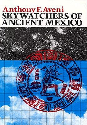 Image for Skywatchers of Ancient Mexico