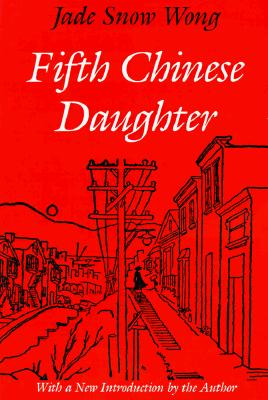 Image for Fifth Chinese Daughter (Classics of Asian American Literature)