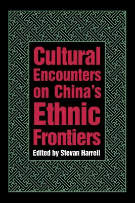 Image for Cultural Encounters on China's Ethnic Frontiers