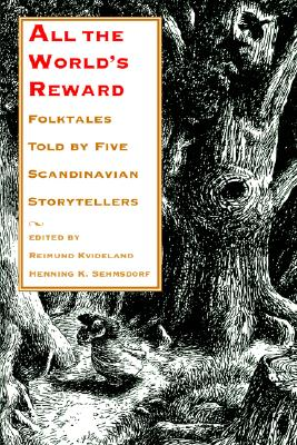 Image for All the World's Reward: Folktales Told by Five Scandinavian Storytellers (Nif Publications)