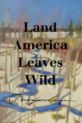 Image for Land America Leaves Wild