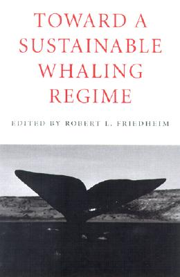 Image for Toward a Sustainable Whaling Regime