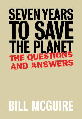 Image for SEVEN YEARS TO SAVE THE PLANET