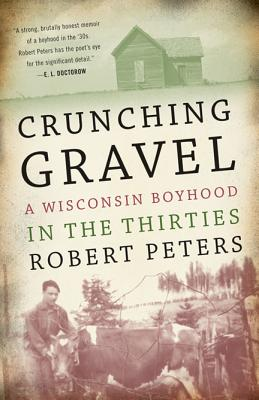 Image for Crunching Gravel: A Wisconsin Boyhood In The Thirties (North Coast Books)