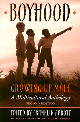 Image for Boyhood, Growing Up Male : A Multicultural Anthology
