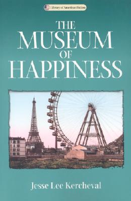 Image for Museum Of Happiness: A Novel (Library of American Fiction)