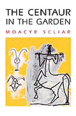 The Centaur in the Garden (THE AMERICAS), Scliar, Moacyr