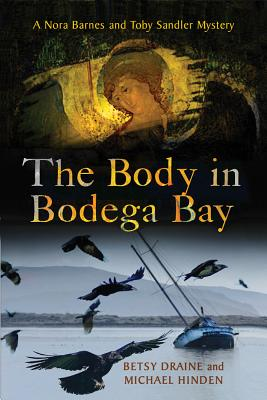 Image for The Body in Bodega Bay: A Nora Barnes and Toby Sandler Mystery