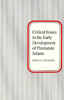 Image for Critical Issues in the Early Development of Premature Infants