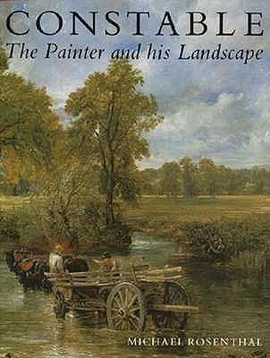 Image for Constable: The Painter and His Landscape