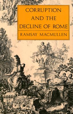Image for Corruption and the Decline of Rome