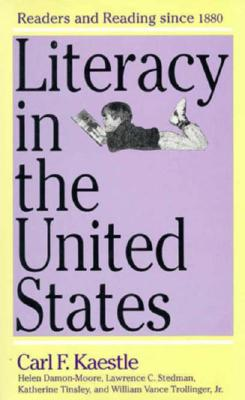 Image for Literacy in the United States: Readers and Reading Since 1880