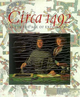 Image for Circa 1492: Art in the Age of Exploration