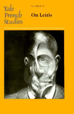 Image for Yale French Studies, Number 81: On Leiris (Yale French Studies Series)