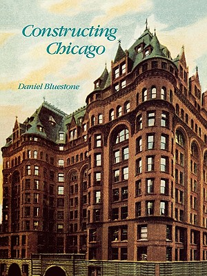 Constructing Chicago, Bluestone, Daniel