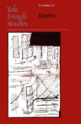 Image for Yale French Studies, Number 89: Drafts (Yale French Studies Series)