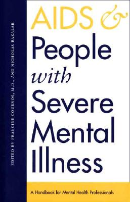 Image for AIDS and People with Severe Mental Illness: A Handbook for Mental Health Professionals