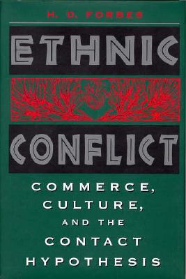 Image for Ethnic Conflict: Commerce, Culture, and the Contact Hypothesis