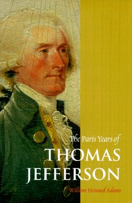 Image for The Paris Years of Thomas Jefferson