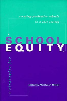 Image for Strategies for School Equity: Creating Productive Schools in a Just Society
