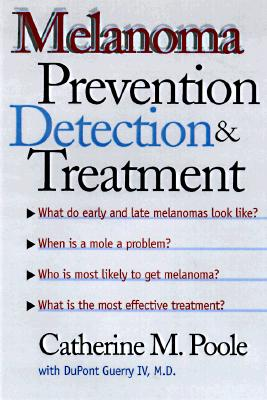 Image for Melanoma: Prevention, Detection, and Treatment