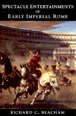 Image for SPECTACLE ENTERTAINMENTS OF EARLY IMPERIAL ROME