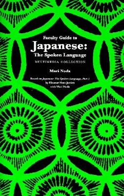Image for Faculty Guide to Japanese: The Spoken Language