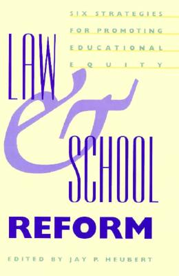 Law and School Reform: Six Strategies for Promoting Educational Equity, Howe, Harold; Minow, Martha